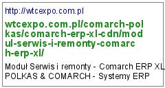 http://wtcexpo.com.pl/comarch-polkas/comarch-erp-xl-cdn/modul-serwis-i-remonty-comarch-erp-xl/